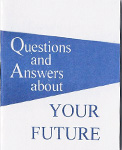 Questions and Answers About Your Future